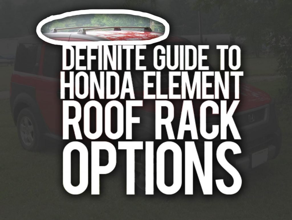honda element roof rack options guide