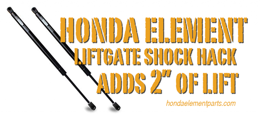honda element liftgate shock hack adds 2 inches of lift