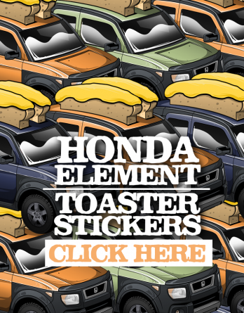 Honda Element Toaster Stickers Click Here