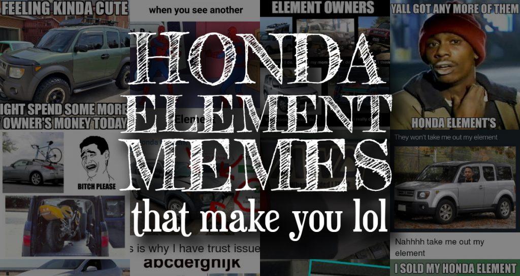 Honda Element Memes That Make You LOL