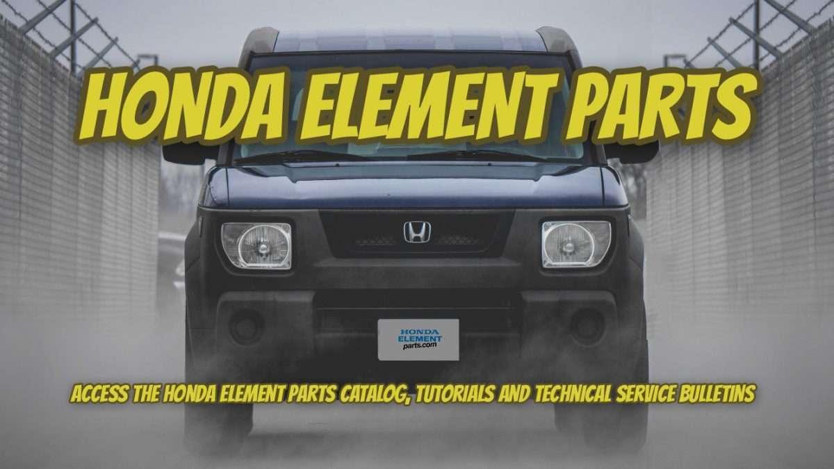 Honda Element Parts The 1 Source Of Honda Element Parts