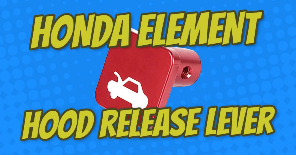how to fix honda element hood release latch lever