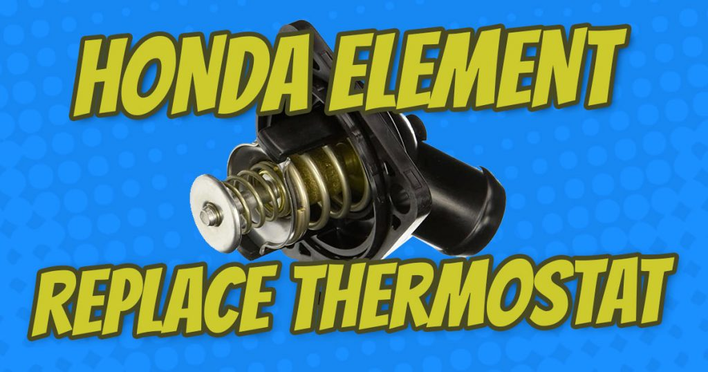 how-to-replace-honda-element-thermostat